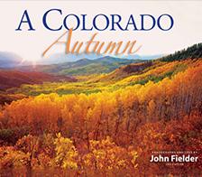 A Colorado Autumn, 2nd Edition